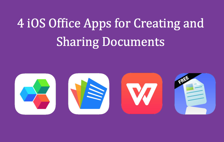 4 ios office apps for creating and sharing documents webnots fandeluxe Images
