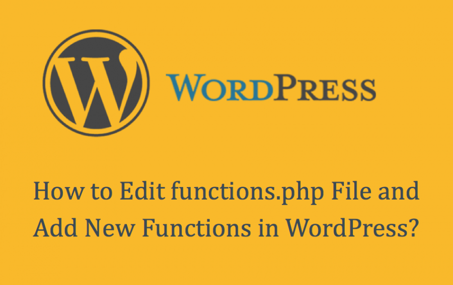 Edit functions PHP File and New Function in WordPress