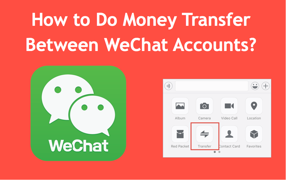 How to Do Money Transfer Between WeChat Accounts?