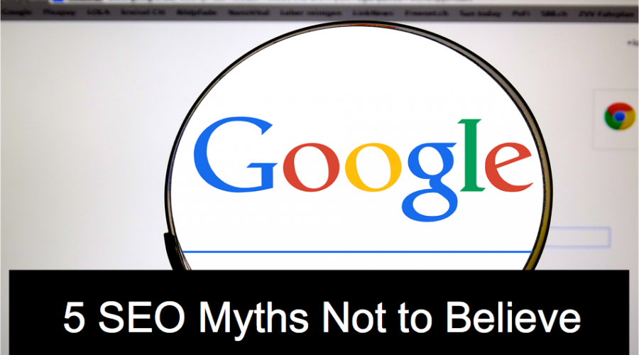 5 SEO Myths Not to Believe