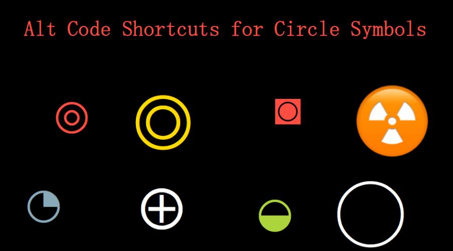 Alt Code Keyboard Shortcuts for Circle Symbols