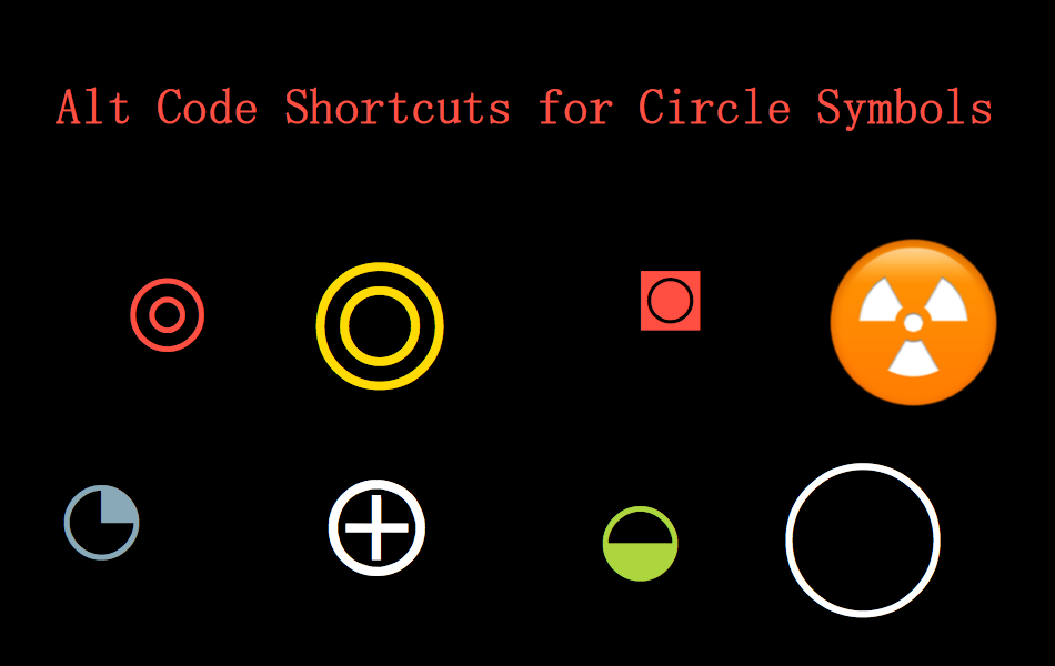 Alt Code Shortcuts for Circle Symbols