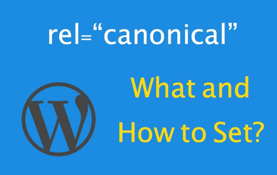 Canonical URL - What and How to Set in WordPress?