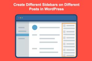 How to Create Custom Sidebars in WordPress?
