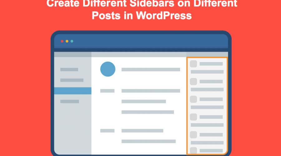Create Different Sidebars on Different Posts in WordPress