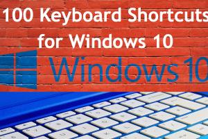 100 Keyboard Shortcuts for Windows 10
