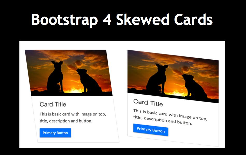 Create Custom Bootstrap 4 Skewed Cards