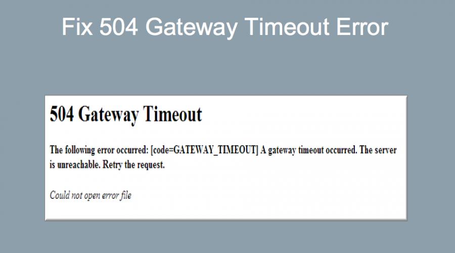 How to Fix 504 Gateway Timeout Error?