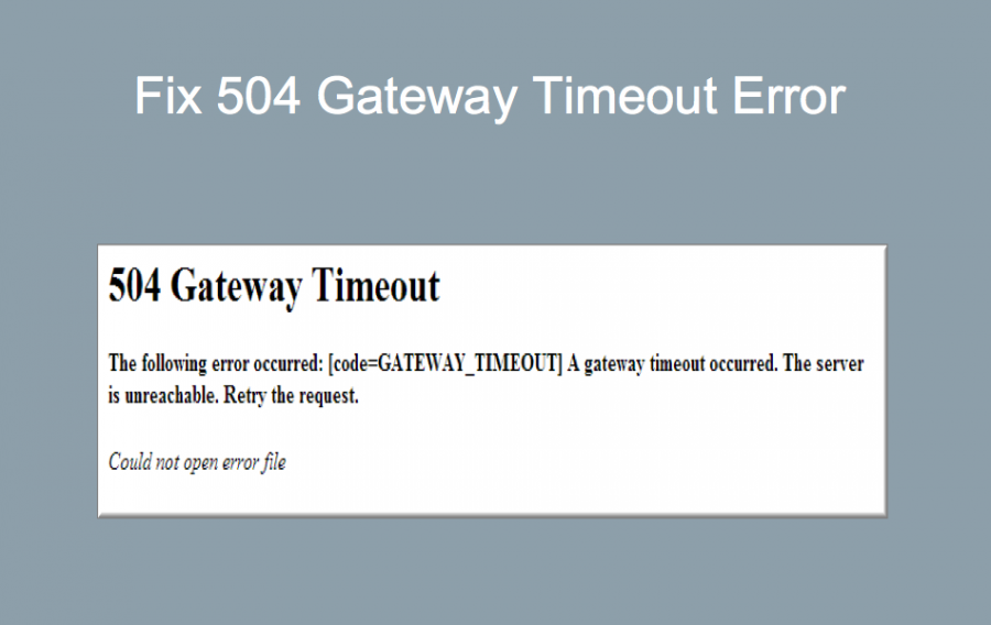 How to Fix 504 Gateway Timeout Error?