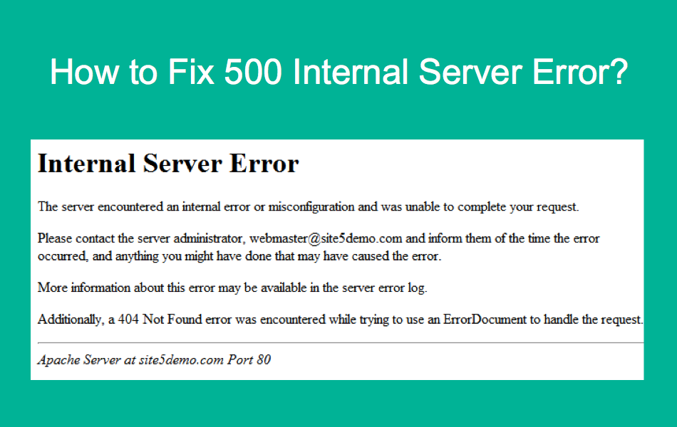 How to Fix 500 Internal Server Error?