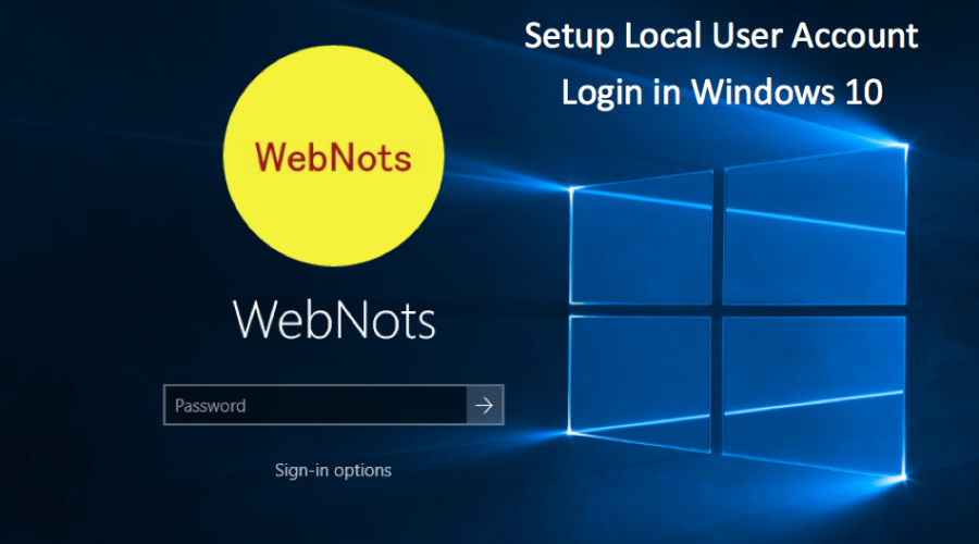 How to Setup Local Administrator Account in Windows 10?