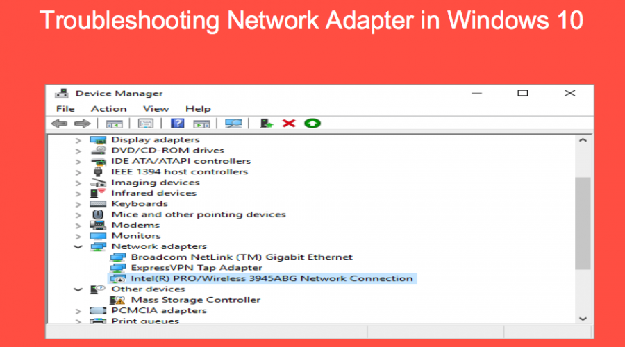 How to Troubleshoot Network Adapter in Windows 10?