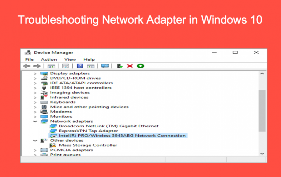 Troubleshooting Network Adapter in Windows 10