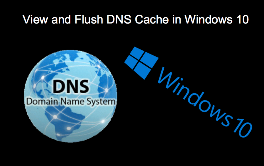 View and Flush DNS Cache in Windows 10