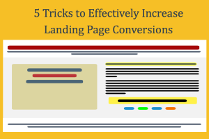 5 Simple Tricks to Effectively Increase Landing Page Conversions