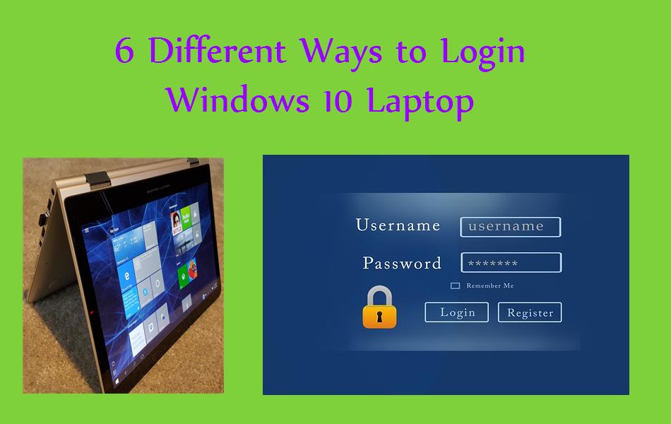 6 Different Ways to Login Windows 10 Laptop
