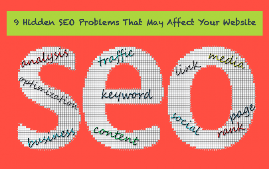 9 Hidden SEO Problems That May Affect Your Website