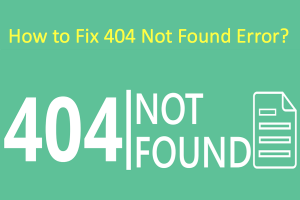 How to Fix 404 Not Found Error?