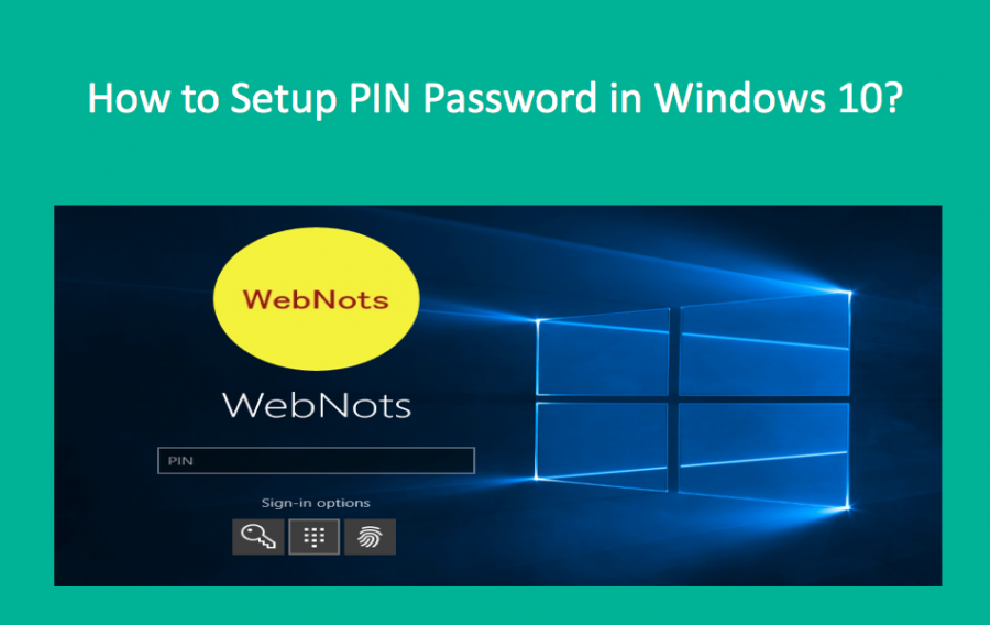 How to Setup PIN Password in Windows 10?