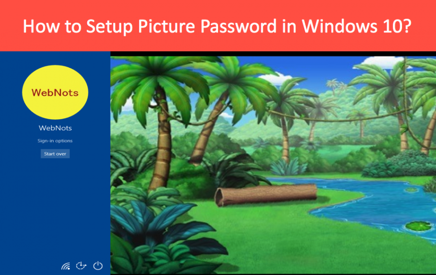 How to Setup Picture Password in Windows 10?