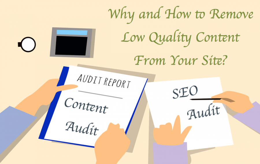 Why and How to Remove Low Quality Content From Your Site?