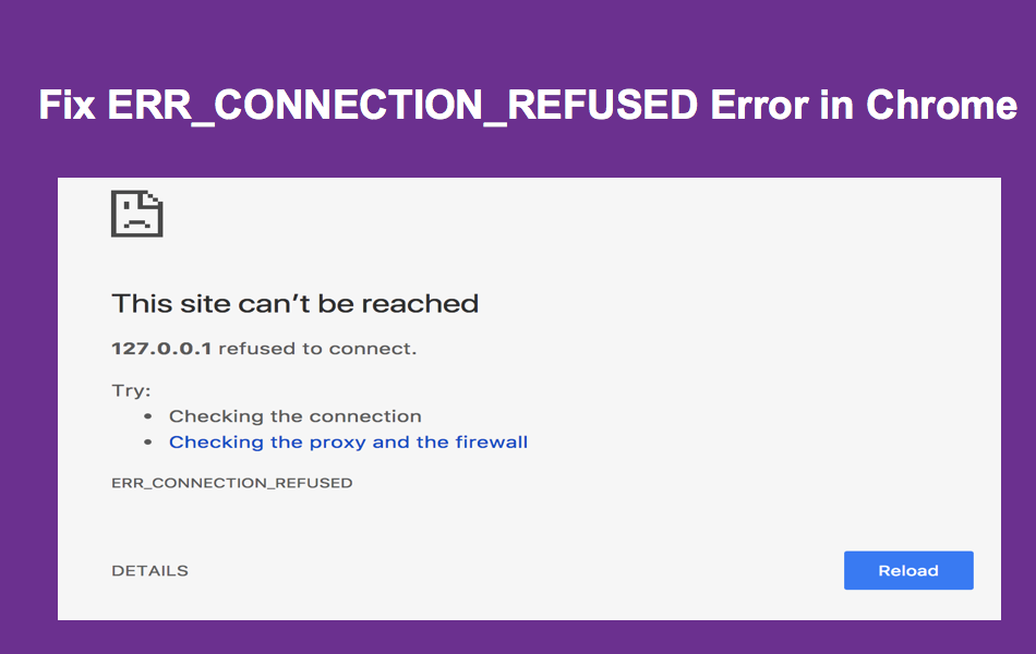 Fix ERR_CONNECTION_REFUSED Error in Chrome