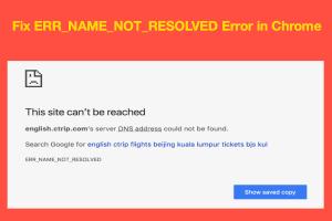 Fix ERR_NAME_NOT_RESOLVED Error in Chrome