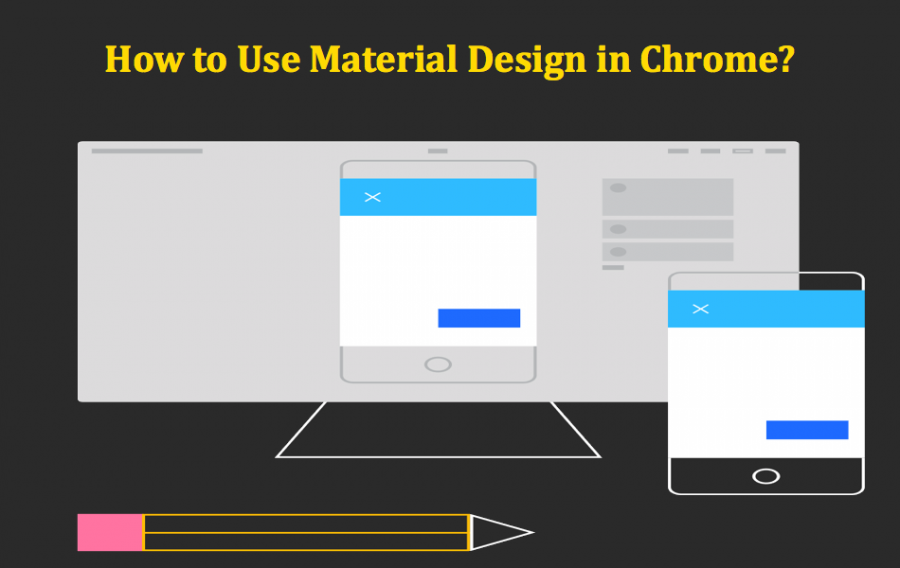 How to Use Material Design in Google Chrome?