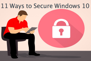 11 Ways to Protect Windows Computers