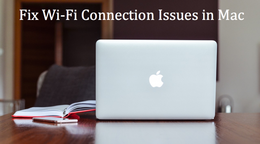 Fix WiFi Connection Issues in MacBook and MacBook Pro
