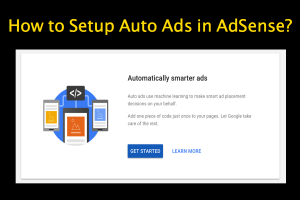 How to Setup Auto Ads in AdSense?