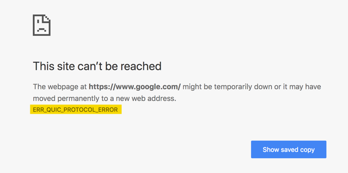 ERR_QUIC_PROTOCOL_ERROR in Google Chrome