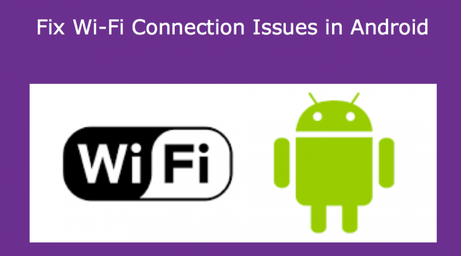 Fix WiFi Connection Issues in Android