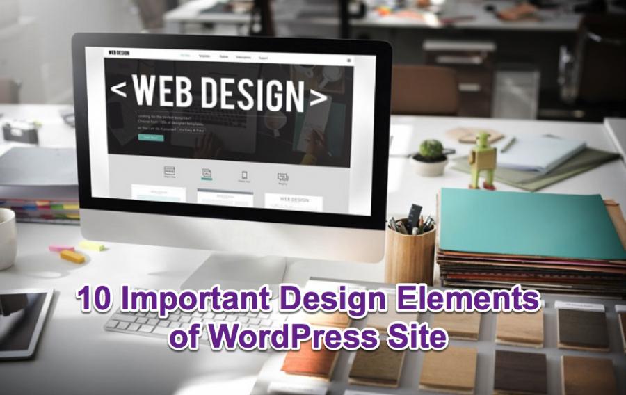 10 Important Design Elements of WordPress Site