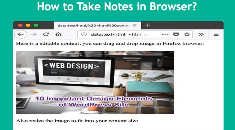 How To Take Notes On Your Favorite Browser?