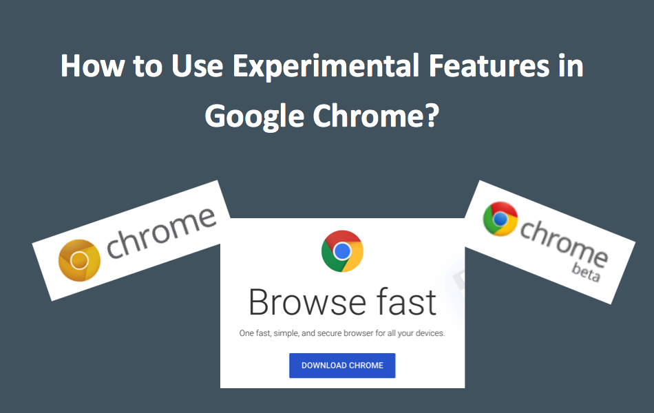 4 Ways to Use Experimental Features in Chrome