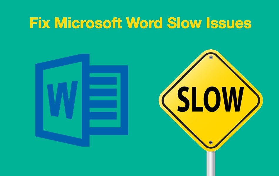 Fix microsoft word slow when opening typing and processing files fix microsoft word slow when opening typing and processing files webnots fandeluxe Choice Image