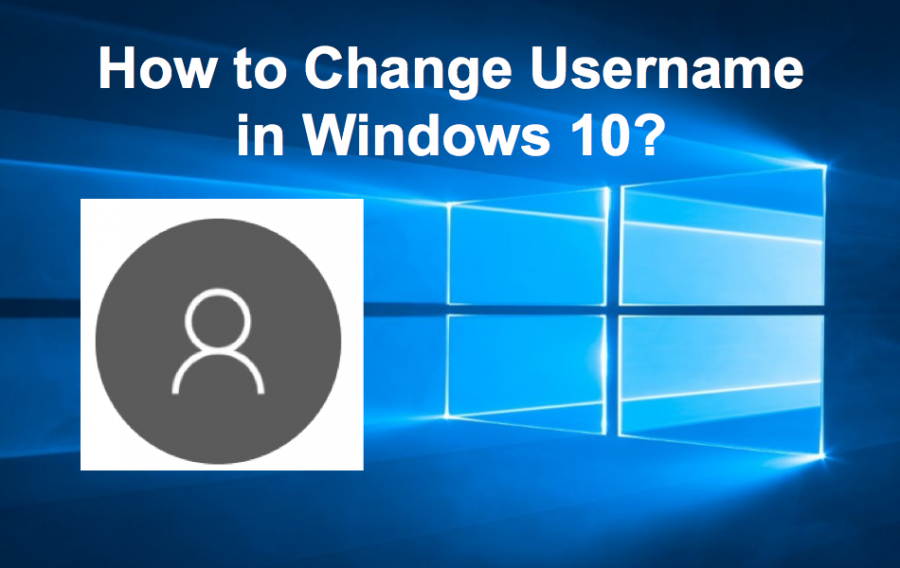 How to Change Windows 10 Account Username?