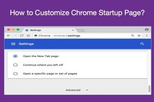How to Customize Chrome Startup Page?