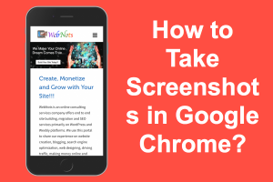 How to Take Screenshot in Google Chrome?