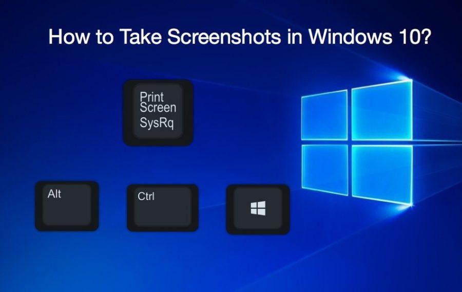 How to Take Screenshots In Windows 10?
