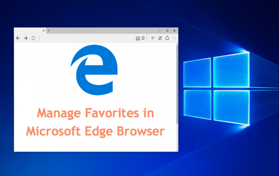 How to Manage Favorites in Microsoft Edge?