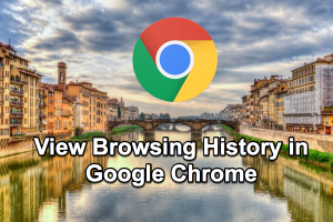 View Browsing History in Google Chrome