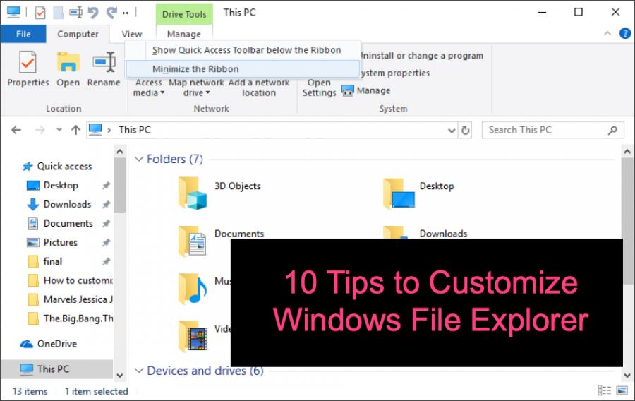 10 Tips to Customize Windows File Explorer