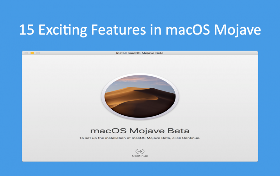 15 Exciting Features in macOS Mojave