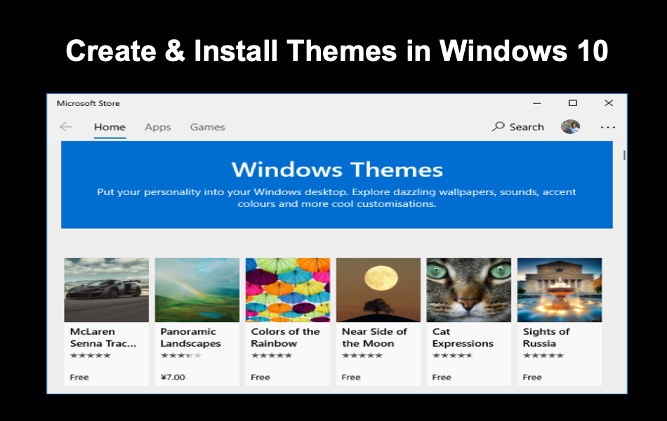 How to Create and Install Themes in Windows 10?