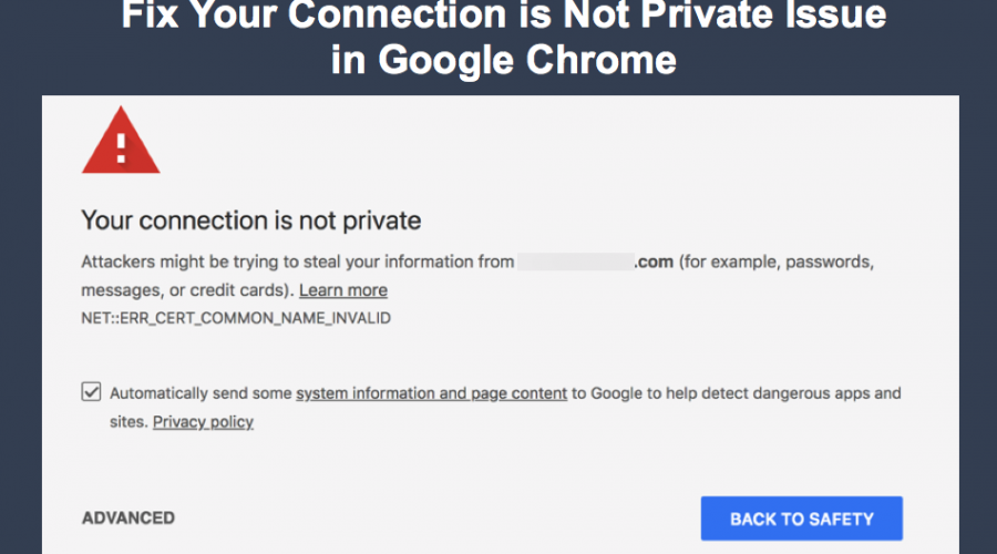 How to Fix Your Connection is Not Private Error in Google Chrome?