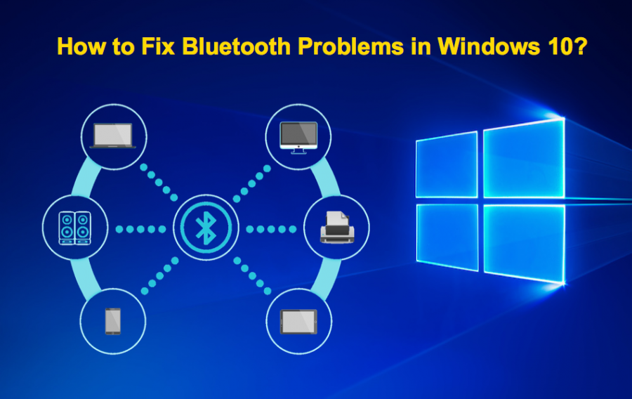 How to Fix Bluetooth Problems in Windows 10?