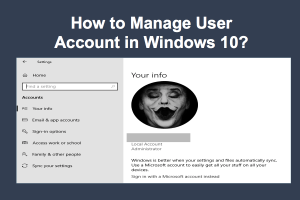 How to Manage User Account in Windows 10?