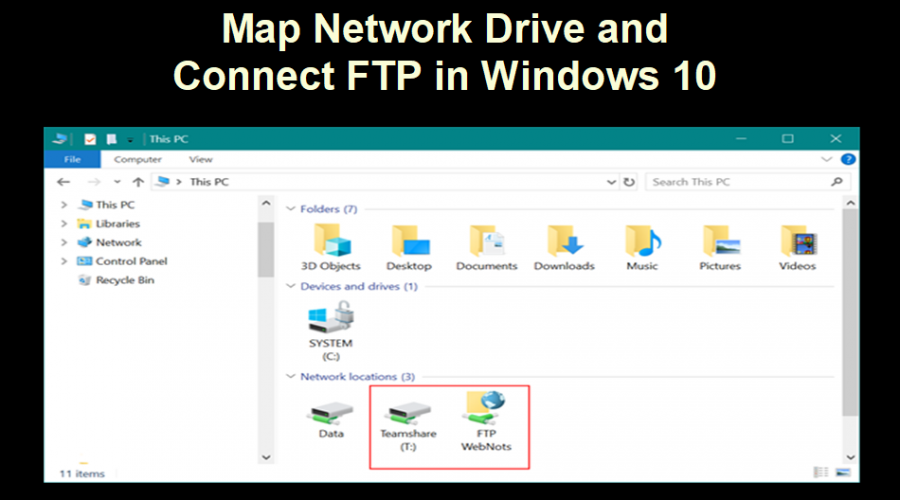 How to Map Network Drive and Connect to FTP in Windows 10?
